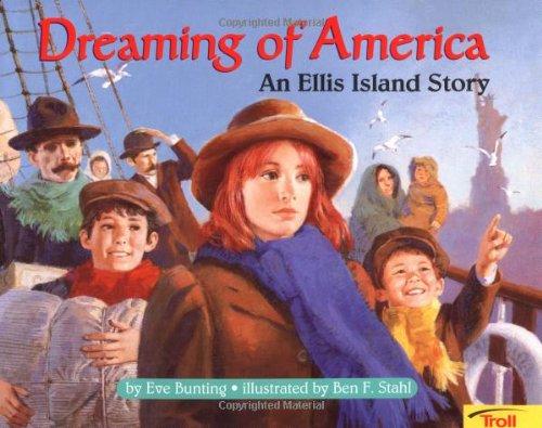 9780816765218: Dreaming of America: An Ellis Island Story (International Reading Association Teacher's Choice Award)