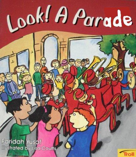 Look! A Parade (Momentum Literacy Program, Step K, Level B): Yusof, Faridah