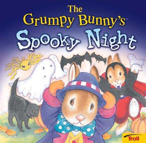 9780816766116: The Grumpy Bunny'S Spooky Night