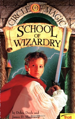 9780816769360: School of Wizardry (Circle of Magic, Book 1)