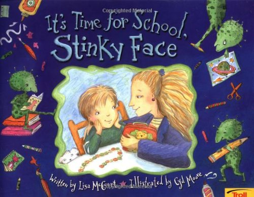 It'S Time For School, Stinky Face (0816769613) by Lisa McCourt; Cyd Moore