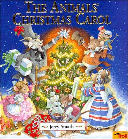 9780816769827: The Animals' Christmas Carol (Merry Christmas!)