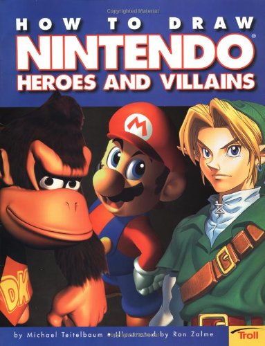 9780816769896: How To Draw Nintendo Heroes And Villains