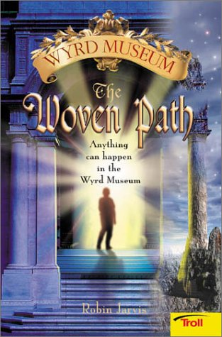 9780816770052: The Woven Path (Wyrd Museum, Book 1)