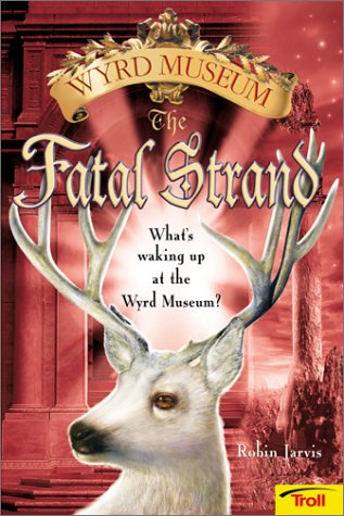 9780816770076: The Fatal Strand (Wyrd Museum)