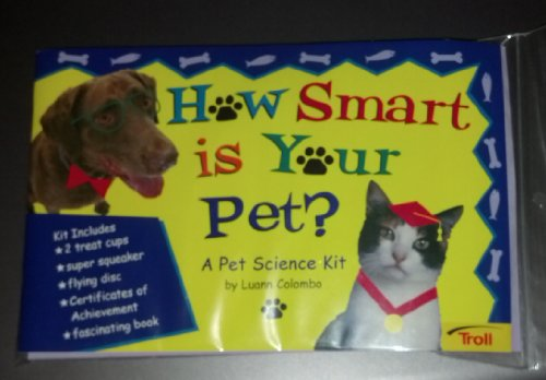 How smart is your pet? A pet science kit: Colombo, Luann