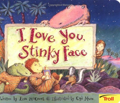 9780816772445: I Love You, Stinky Face