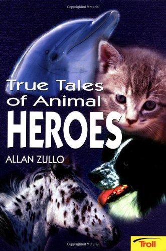 9780816772469: True Tales of Animal Heroes