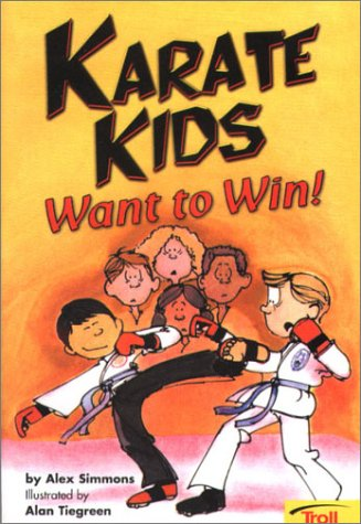 9780816772483: Karate Kids Want To Win! Karate Kids, Book 1