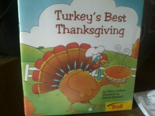 Turkey's best Thanksgiving (0816772495) by Jackson, Alison