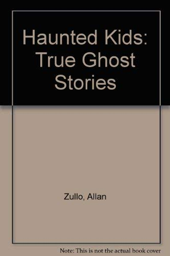 9780816773114: Haunted Kids: True Ghost Stories