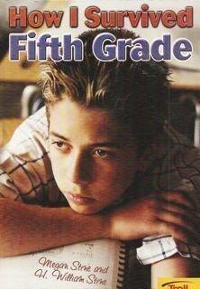 How I Survived Fifth Grade: Megan Stine; H.