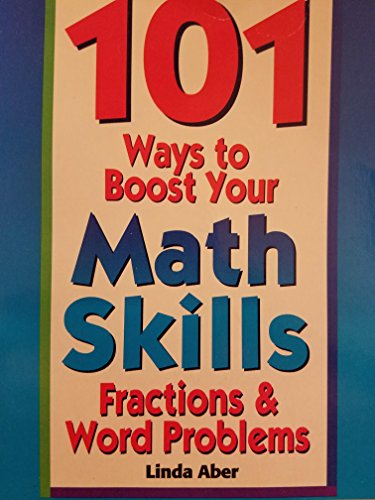 101 Ways to Boost Your Math Skills: Linda Aber