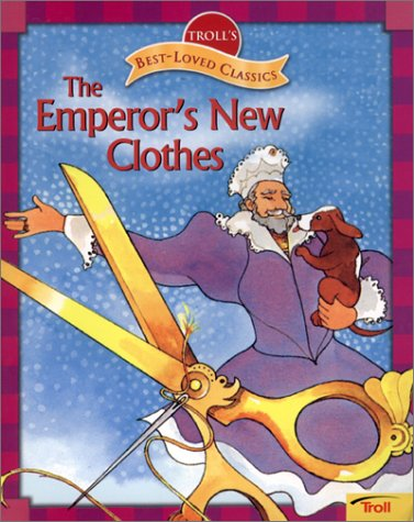The Emperor's New Clothes (Troll's Best-Loved Classics): Pamela Baldwin Ford,