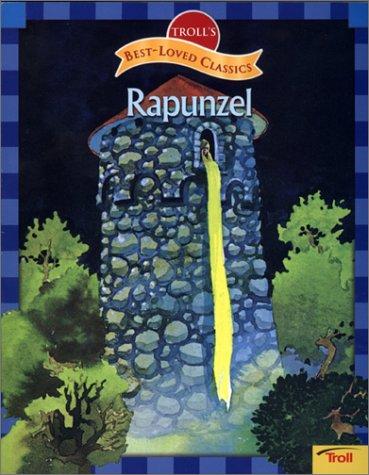 9780816775064: Rapunzel (Troll's Best-Loved Classics)