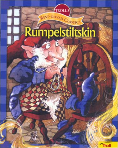 9780816775071: Rumpelstiltskin (Troll's Best-Loved Classics)