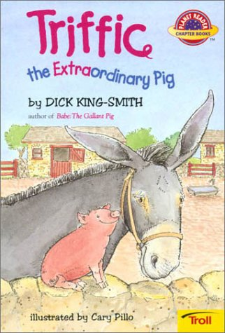 9780816776054: Triffic: The Extraordinary Pig