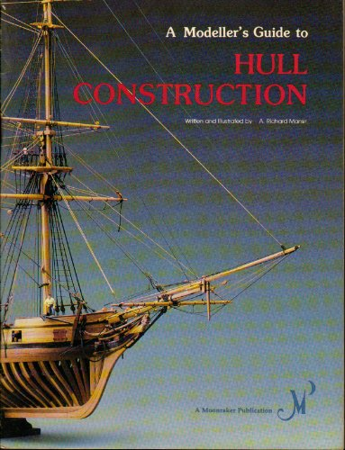 9780816800063: A Modeller's Guide to Hull Construction