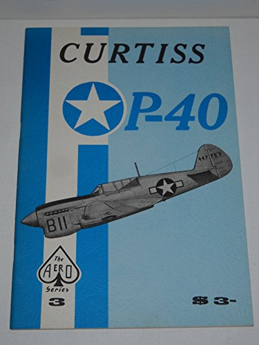 9780816805082: Curtiss P-40 - Aero Series 3