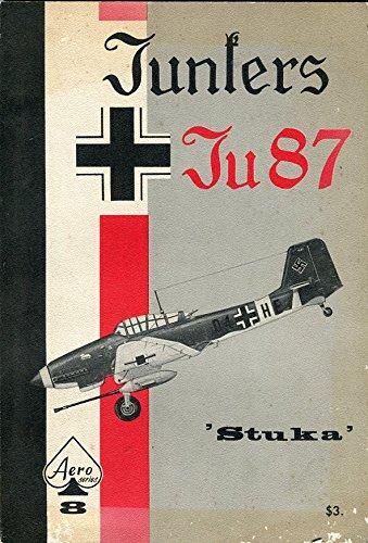 "Junkers Ju 87 ""Stuke"" [Aero Series 8]: Aeronautical Staff of"