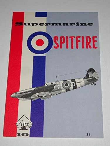 9780816805365: Supermarine Spitfire - Aero Series 10