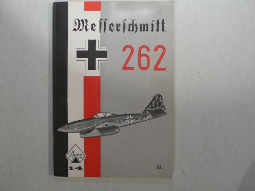 9780816805525: Messerschmitt Me 262 (Aero S.)