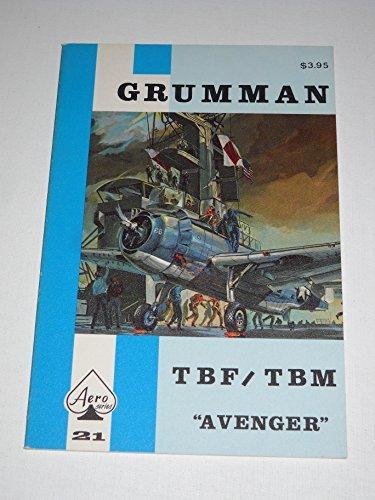 9780816805808: Grumman TBF/TBM Avenger - Aero Series 21