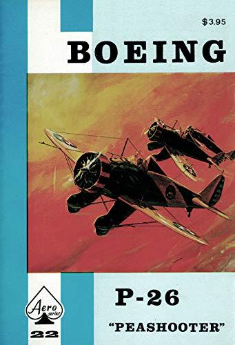 Boeing P-26 Peashooter - Aero Series 22: Edward T. Maloney;