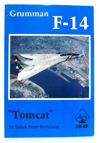 Grumman F-14 Tomcat - Aero Series 25: James Perry Stevenson