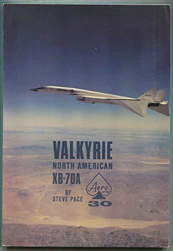 9780816806102: North American Valkyrie XB-70A (Aero)