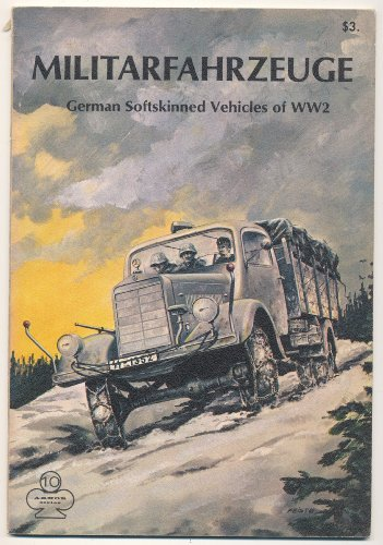9780816820368: Militarfahrzeuge: German Softskinned Vehicles - Armor Series 10