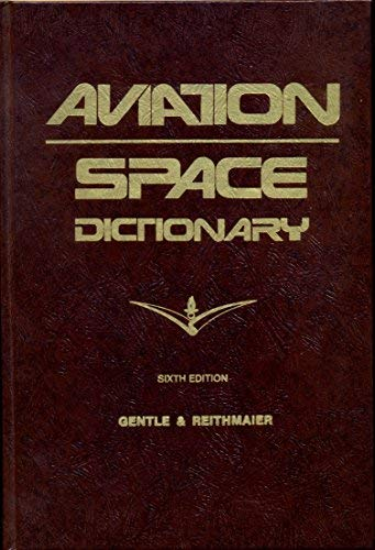 9780816830022: Aviation and Space Dictionary
