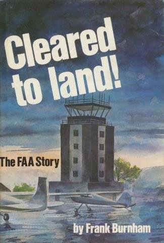 9780816845002: Cleared to land!: The FAA story