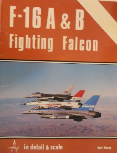 9780816850136: F-16 A & B Fighting Falcon in detail & scale - D&S Vol. 3