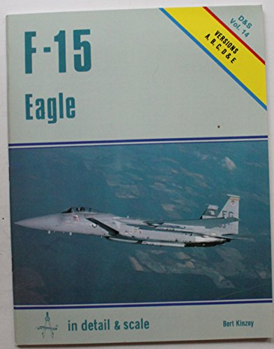 9780816850280: F-15 Eagle in detail & scale - D&S Vol. 14