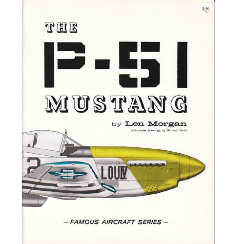 9780816856473: The P-51 Mustang (Famous Aircraft Series)