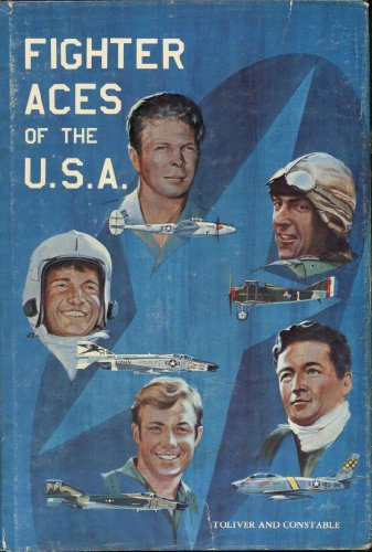 Fighter Aces of the U.S.A. (SIGNED): Toliver, Raymond F.; Constable, Trevor J.