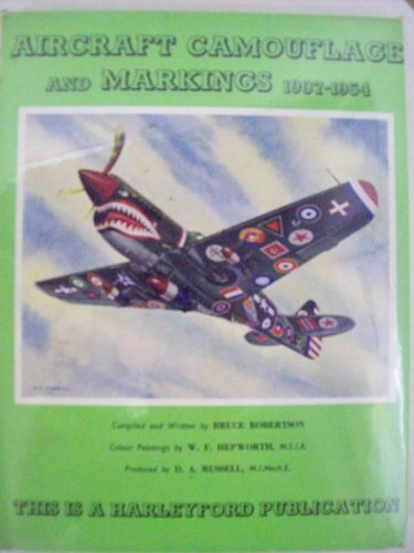 Aircraft Camouflage and Markings, 1907-1954: Robertson, Bruce