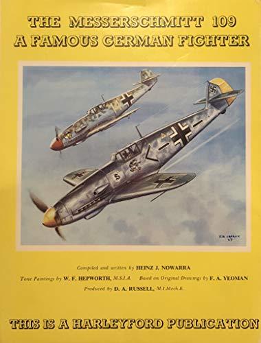 The Messerschmitt 109: a Famous German Fighter.: Nowarra, Heinz J[Oachim]