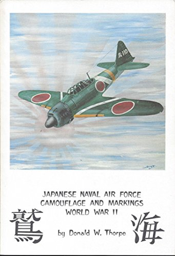 9780816865871: Japanese Naval Air Force Camouflage and Markings, World War II