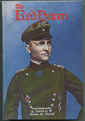 The Red Baron: Richthofen, Manfred, Freiherr