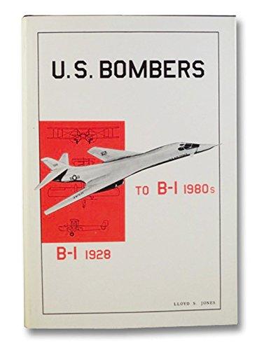 9780816891269: U.S. Bombers: B-1 1928 to B-1 1980's