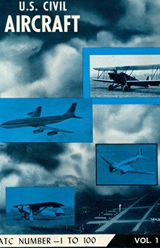 U.S. Civil Aircraft - Vol. 1 (ATC: Juptner, Joseph P.