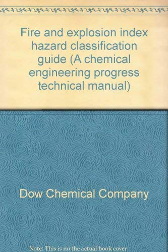 9780816901944: Fire & explosion index: Hazard classification guide (A CEP technical manual)