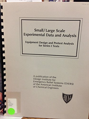 Small-large scale experimental data and analysis : equipment design and pretest analysis for series...