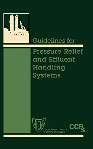 9780816904761: Guidelines for Pressure Relief and Effluent Handling Systems