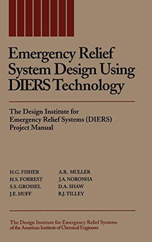 9780816905683: Emergency Relief System Design Using DIERS Technology: The Design Institute for Emergency Relief Systems (DIERS) Project Manual