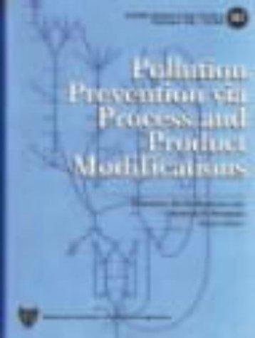 Pollution Prevention Via Process and Product Modifications: El-Halwagi, Mahmoud; Petrides,