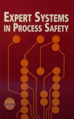 9780816906802: Expert Systems in Process Safety: Accps Concept Book