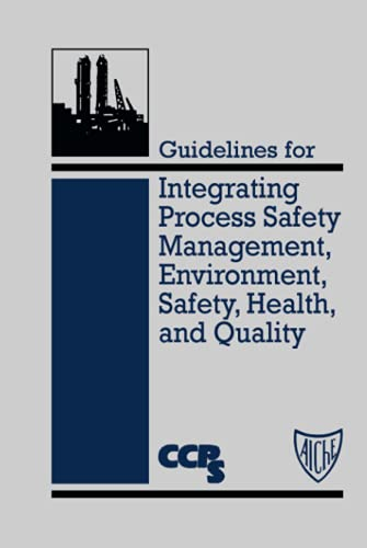 9780816906833: Guidelines for Integrating Process Safety Management, Environment, Safety, Health, and Quality